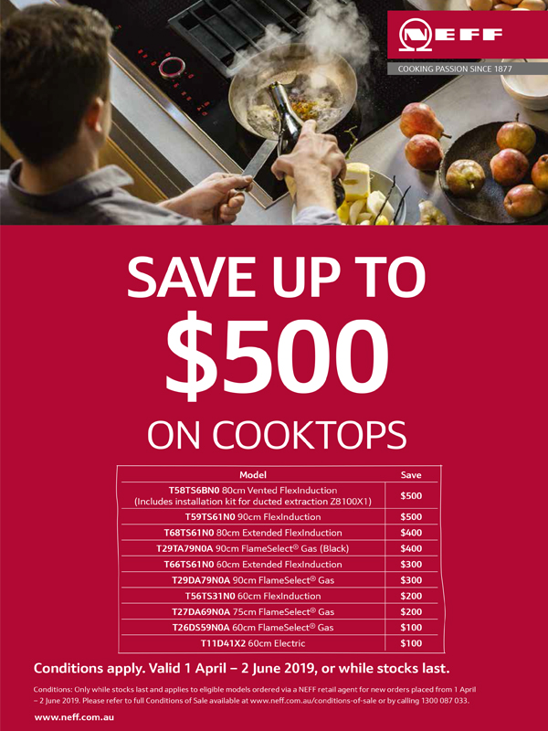 SAVE UP TO $500 ON NEFF COOKTOPS