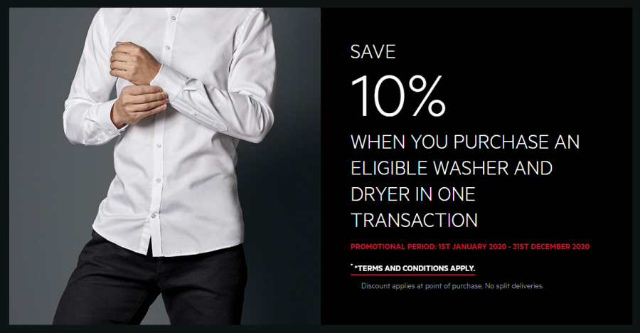 SAVE 10% WHEN YOU PURCHASE AN ELIGIBLE WASHER & DRYER IN ONE TRANSACTION