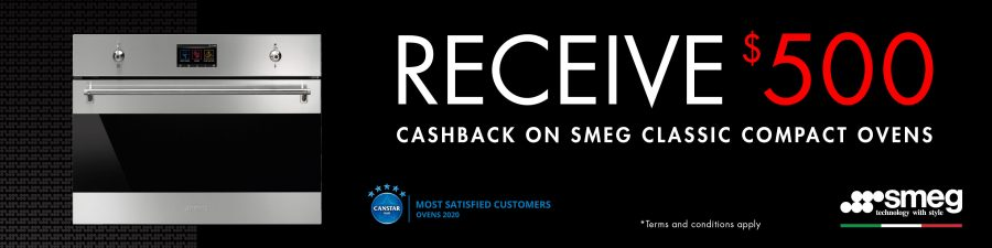 receive $500 SMEG cashback ON CLASSIC COMPACT OVENS